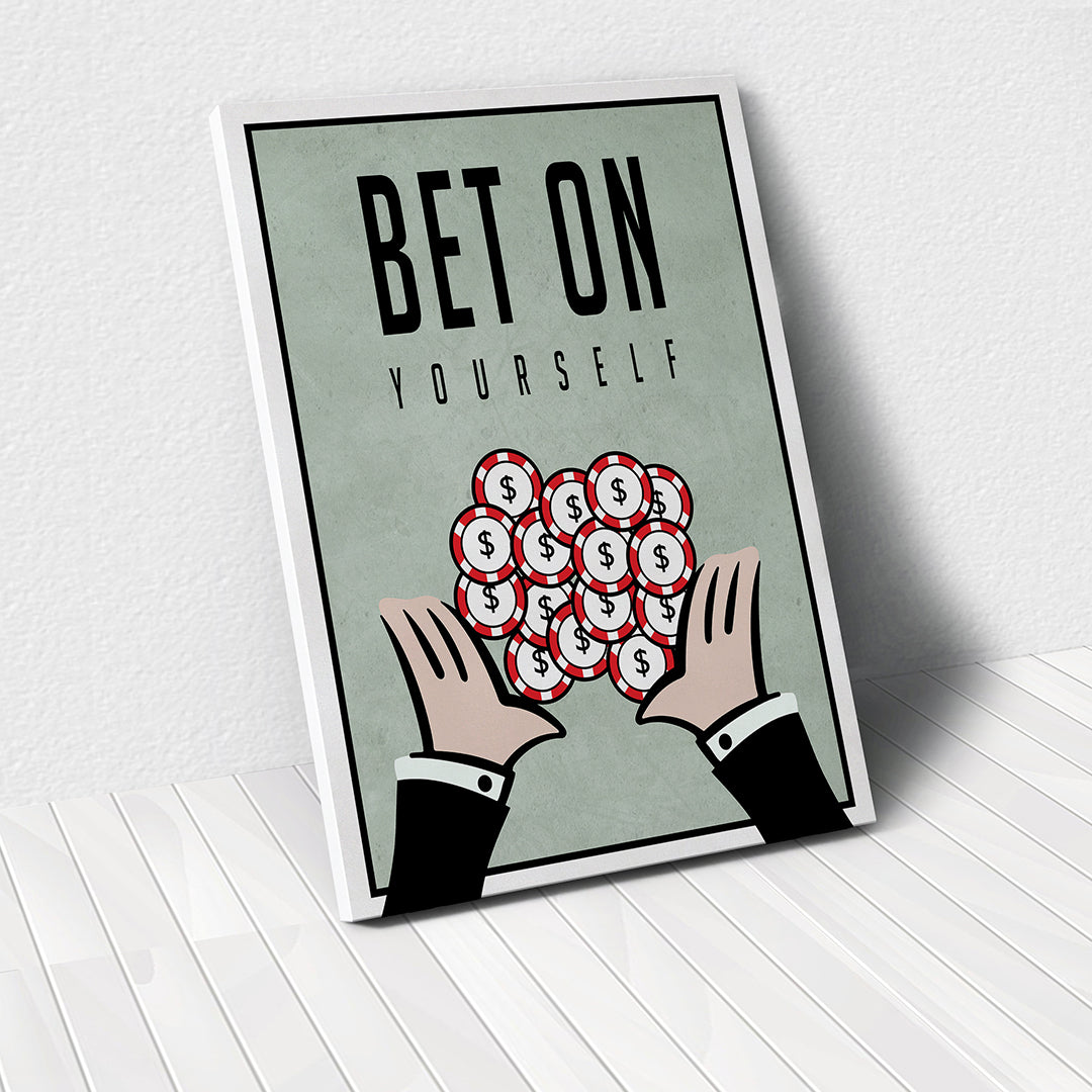 Tablou Canvas - Bet On Yourself - Tablomag