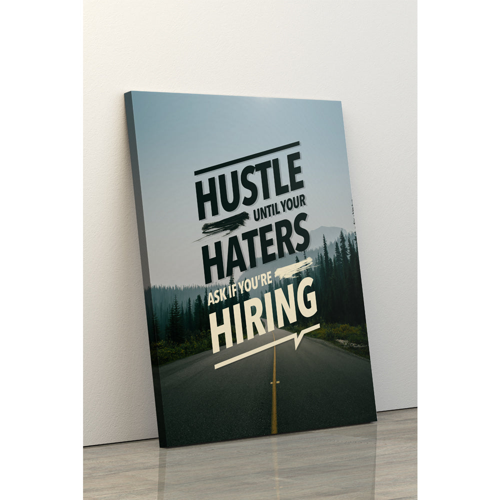 Hustle Until Your Haters