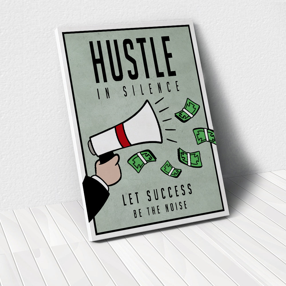 Hustle In Silence