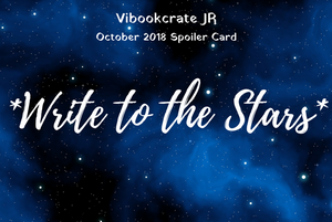 VIBookcrate Jr October 2018 Box - Write to the Stars