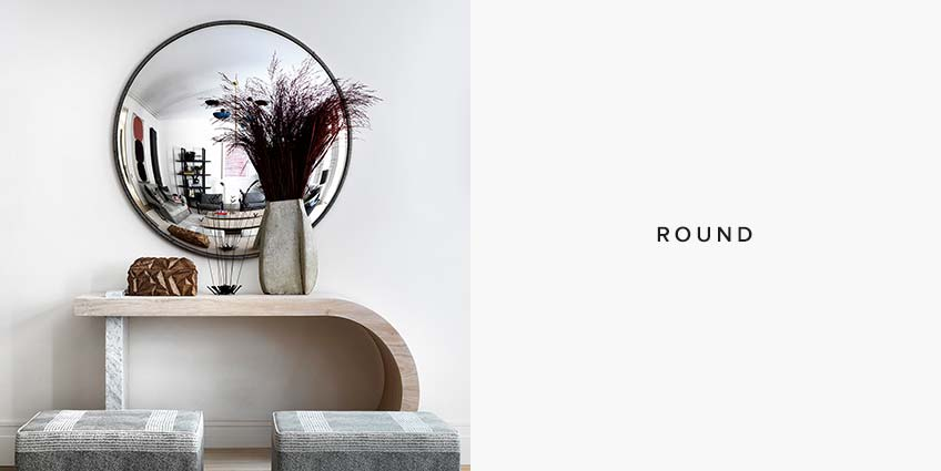 Round Mirror Styles: Which Mirror shape is for you - LuxDeco Style Guide