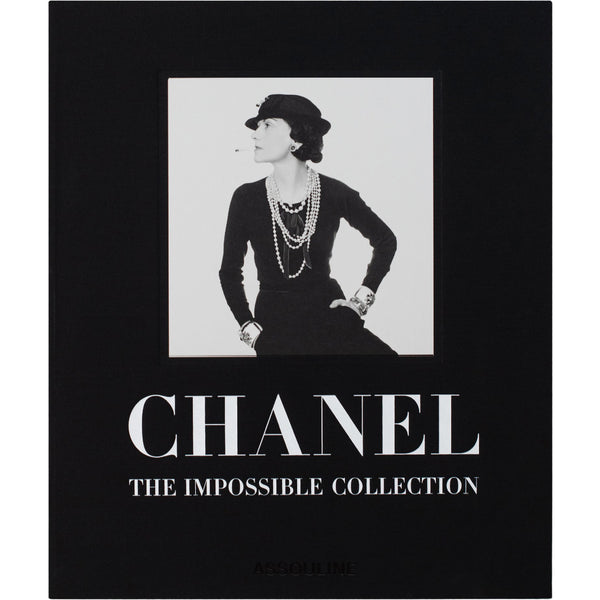 Chanel: The Impossible Collection Assouline Chanel: The Impossible Collection