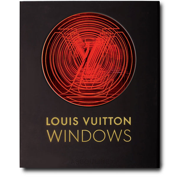 Louis Vuitton Windows Assouline Louis Vuitton Windows