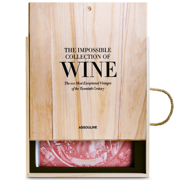 The Impossible Collection Of Wine Assouline The Impossible Collection Of Wine