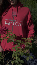 Ashley Morgan - Not Love Sweatshirt