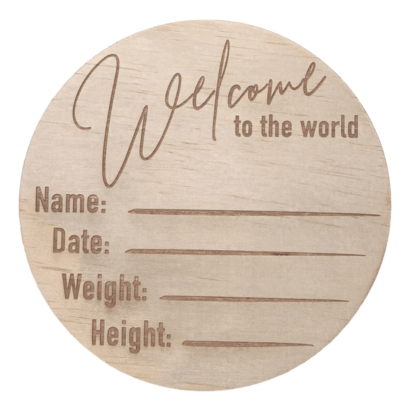 Hello Fern Wooden Disc / Classic 'Welcome To The World' Birth Announcement
