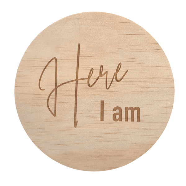 Hello Fern Wooden Disc / Here I Am (Various Designs)