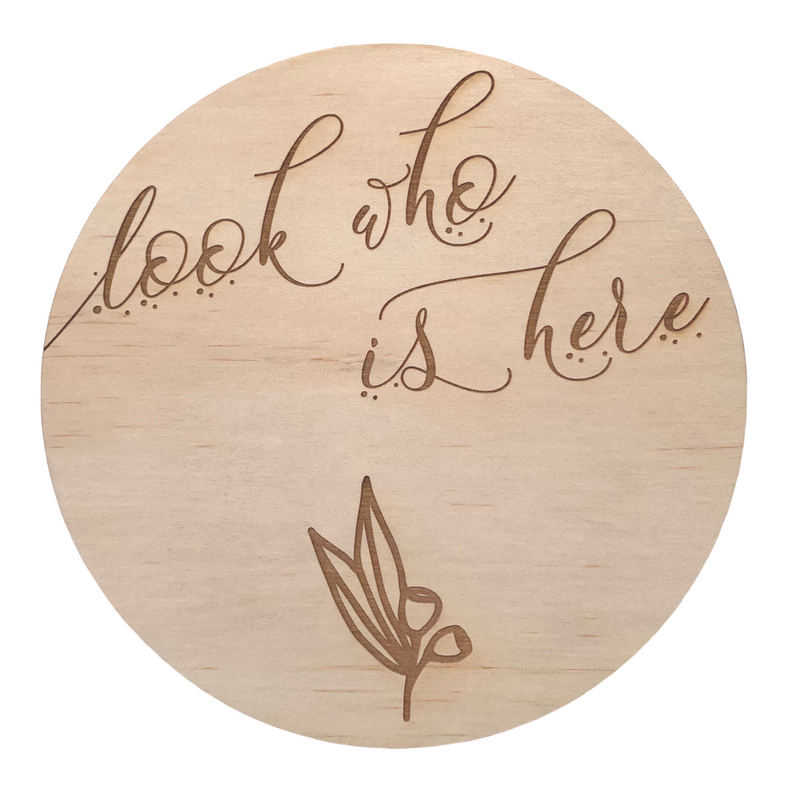 Hello Fern Wooden Disc / Look Who Is Here (Various Designs)