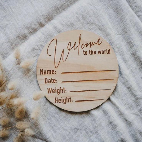 Wooden Disc / Classic 'Welcome To The World' Birth Announcement - Dear Isla