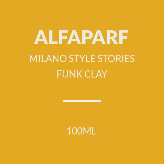 ALAPARF  MILANO STYLE STORIES FUNK CLAY (100ML)