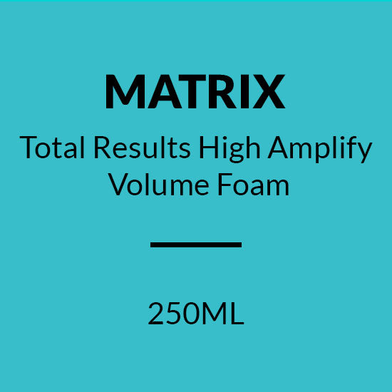 MATRIX Total Results HIGH AMPLIFY VOLUME FOAM (250ML)