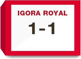 Igora Royal  1-1