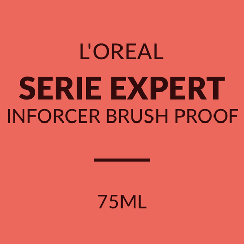 L'OREAL SERIE EXPERT INFORCER BRUSH PROOF (75ML)