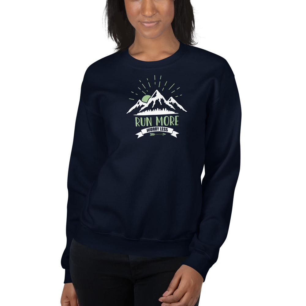 Run More Worry Less Sweatshirt