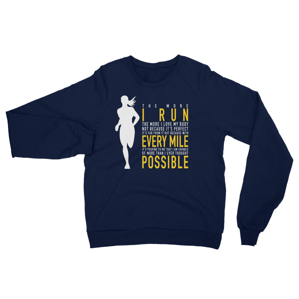 Every Mile Front Sweatshirt