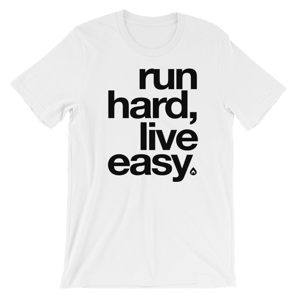 Run Hard Live Easy Tee