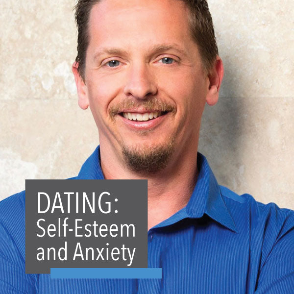 Workshop • Dating: Self-esteem and Anxiety
