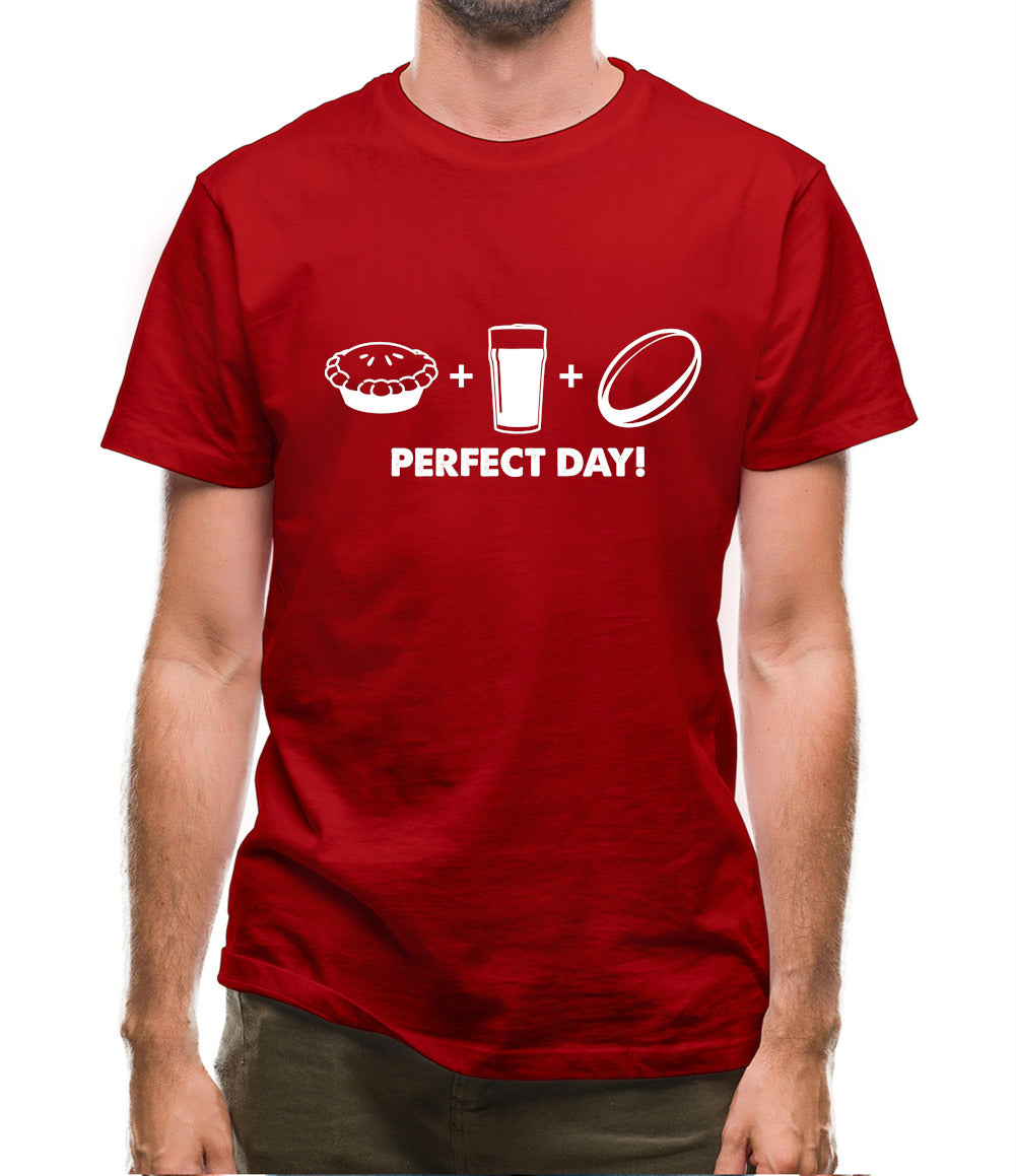 Perfect Day, Pie, Beer And Rugby Mens T-Shirt