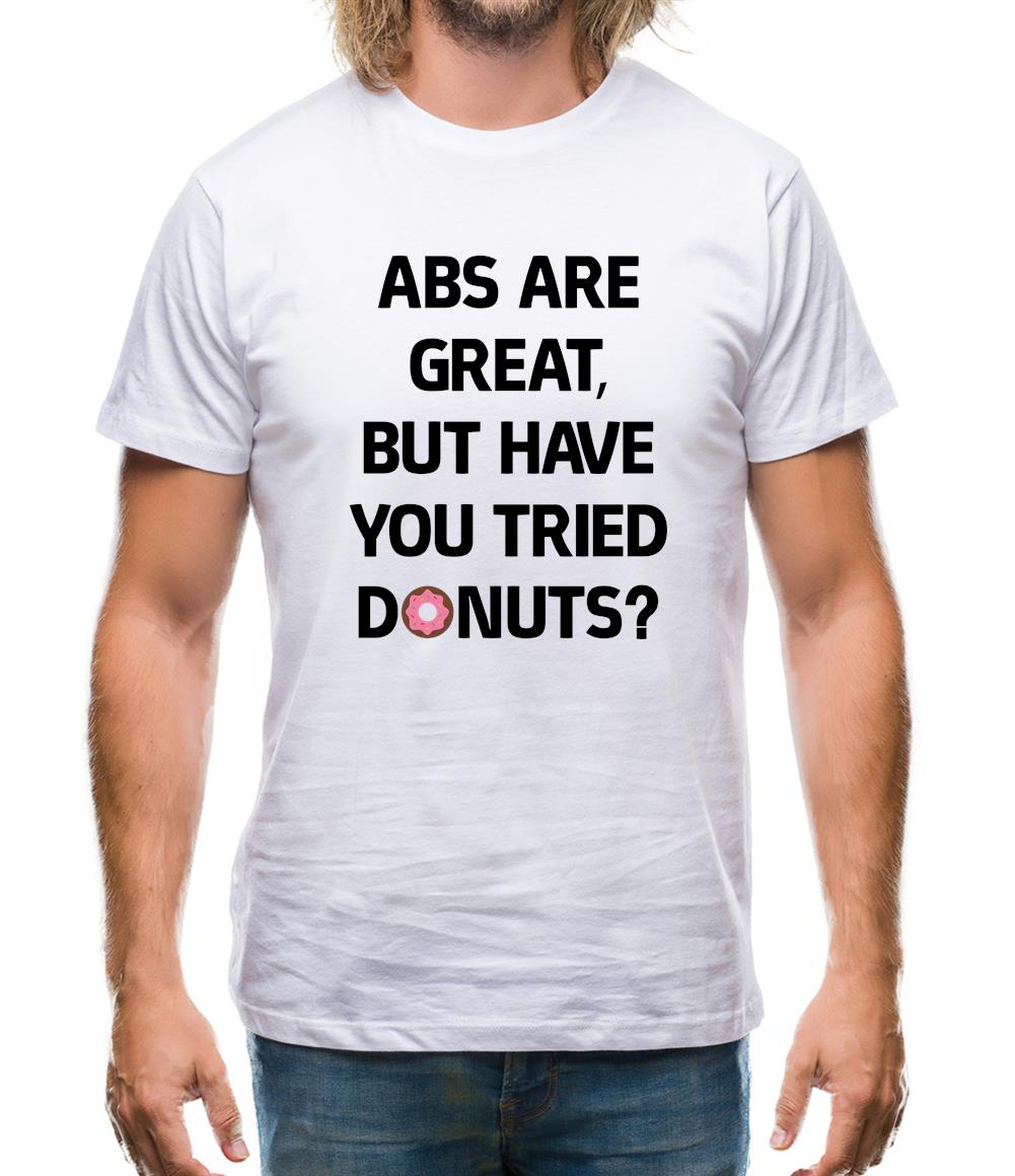 Abs Are Great, Donuts Mens T-Shirt