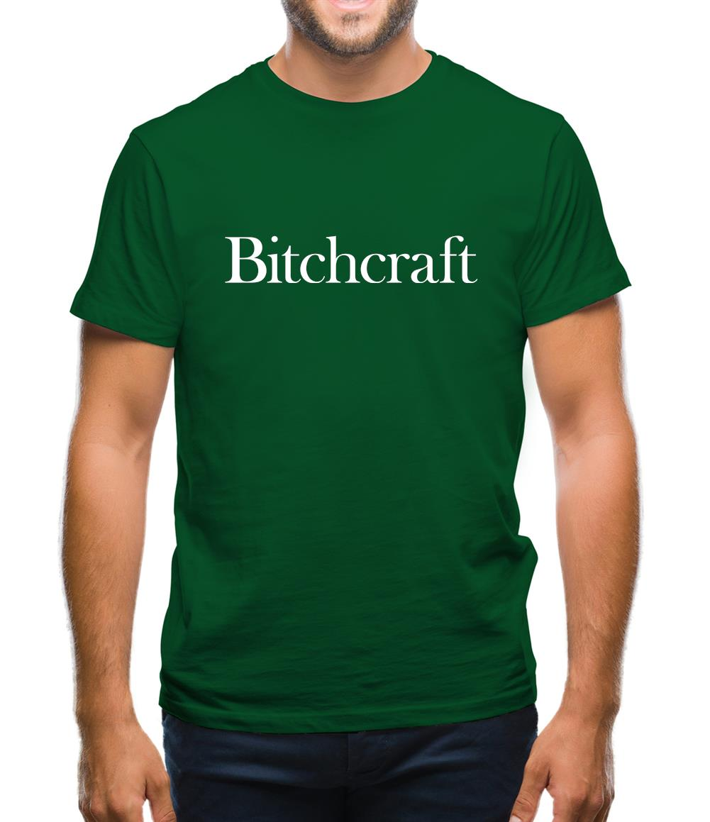 Bitch Craft Mens T-Shirt