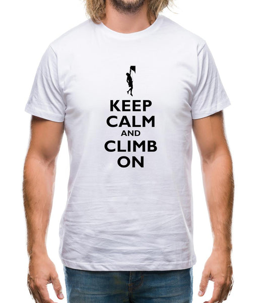 Keep Calm And Climb On Mens T-Shirt