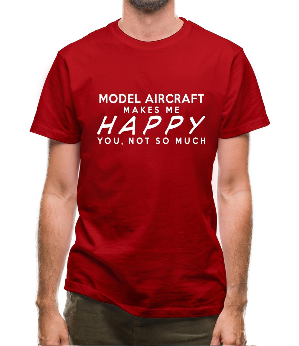 Kit Hobbie Model Aircraft Makes Me Happy You Not So Much Mens T-Shirt