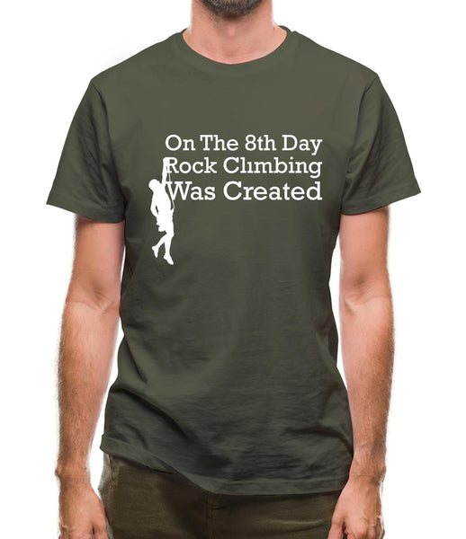 On The 8th Day Rock Climbing Was Created Mens T-Shirt
