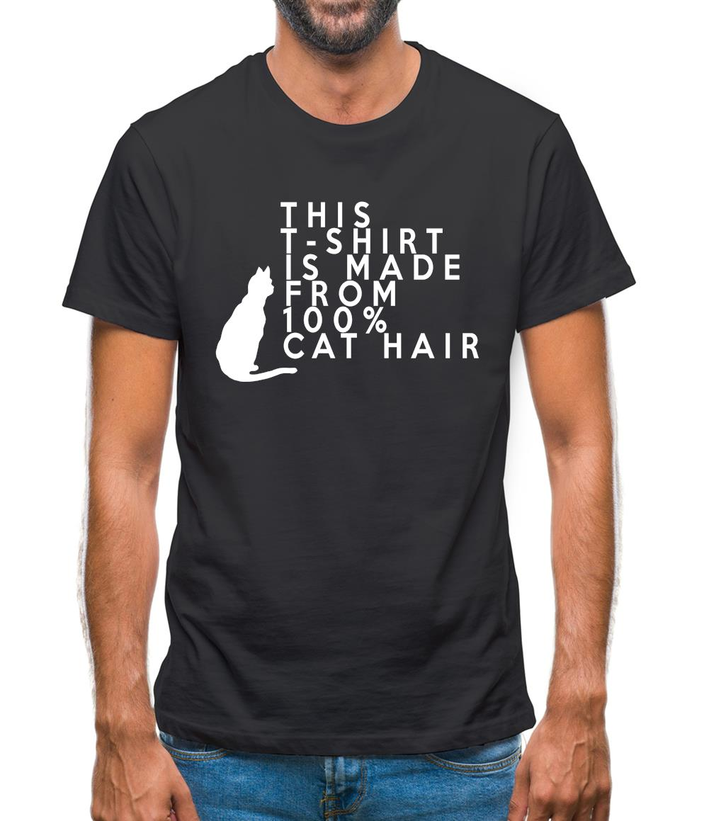 70c5cffe 100% Made From Cat Hair Mens T-Shirt - Funny shirts from Tee.sh