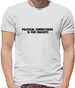 Political Correctness is for fags Mens T-Shirt