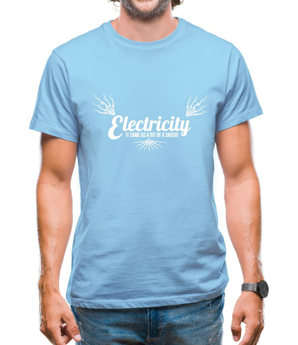 electricity - it came as a bit of a shock Mens T-Shirt