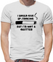 I would give up smoking, but i'm not a quitter Mens T-Shirt
