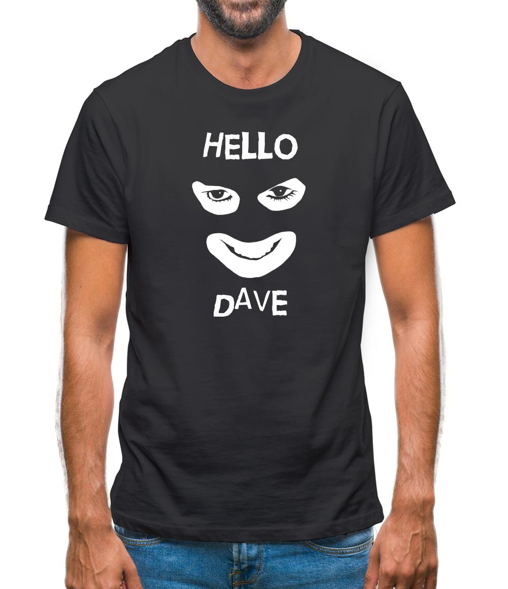 Hello Dave Mens T-Shirt