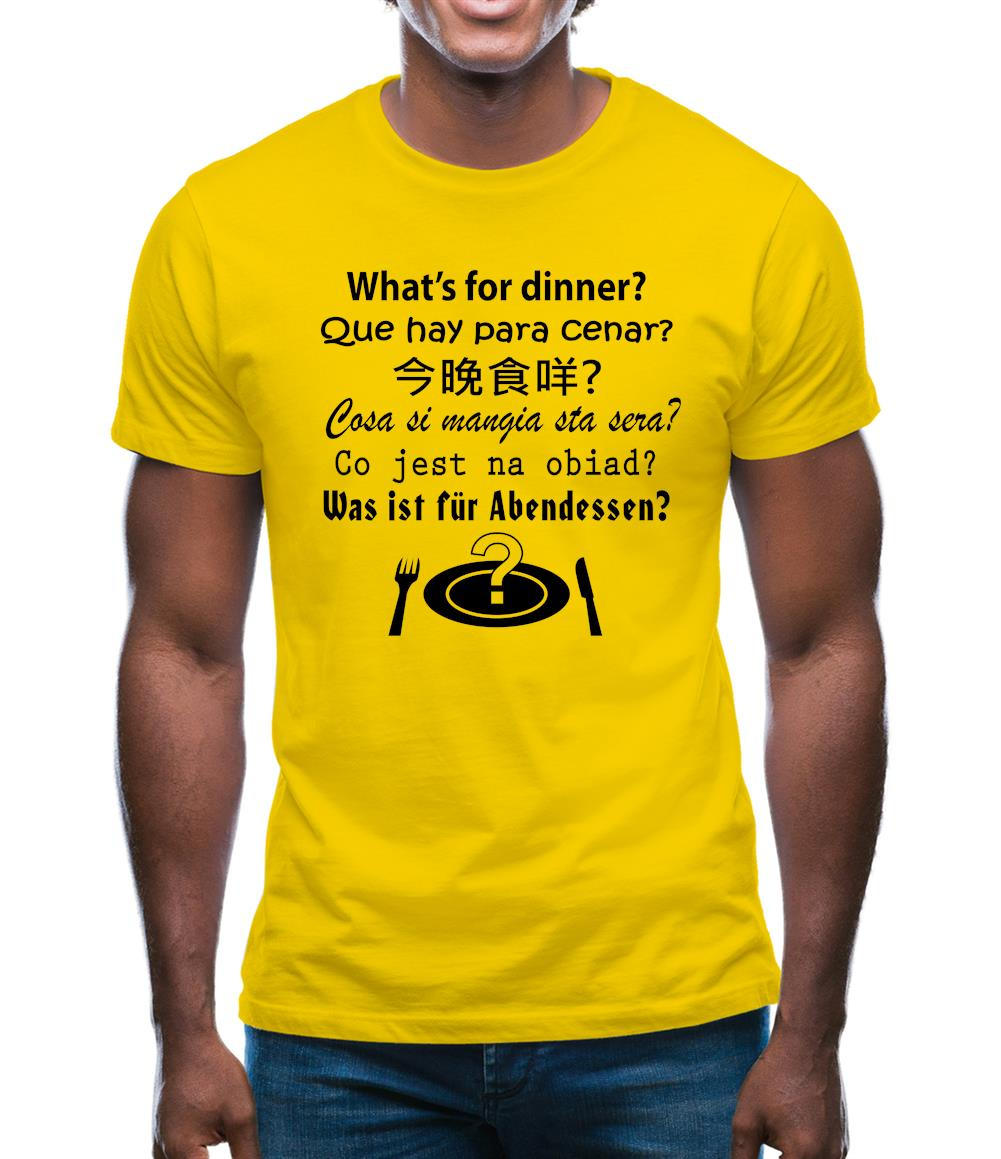 What's For Dinner Mens T-Shirt