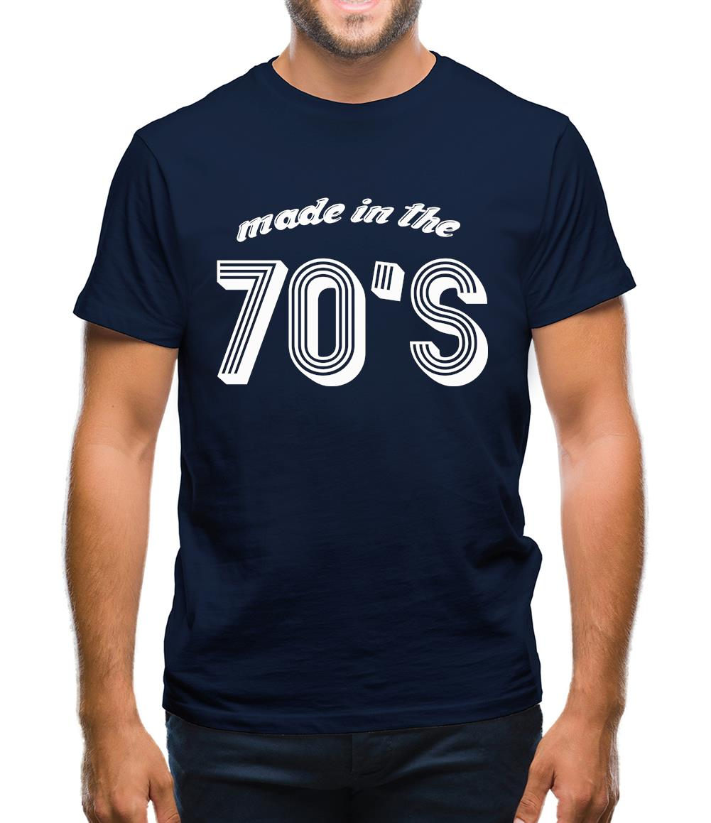 Made In The 70's Mens T-Shirt