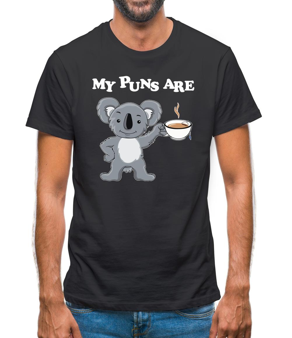 My Puns Are Koala Tee Mens T-Shirt