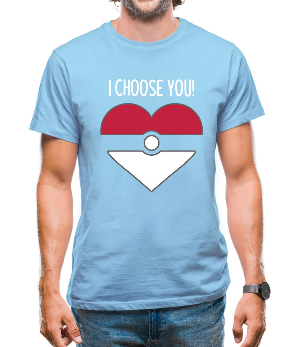 I Choose You! Mens T-Shirt
