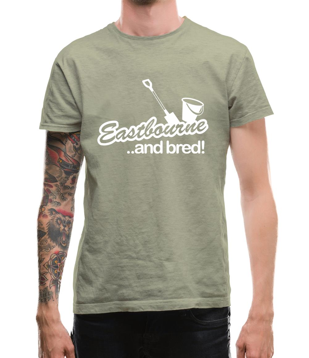 Eastbourne and Bred! Mens T-Shirt