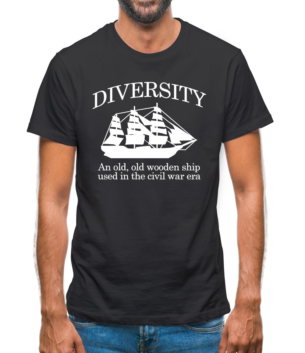 Diversity An Old Old Wooden Ship Used In The Civil War Era Mens T