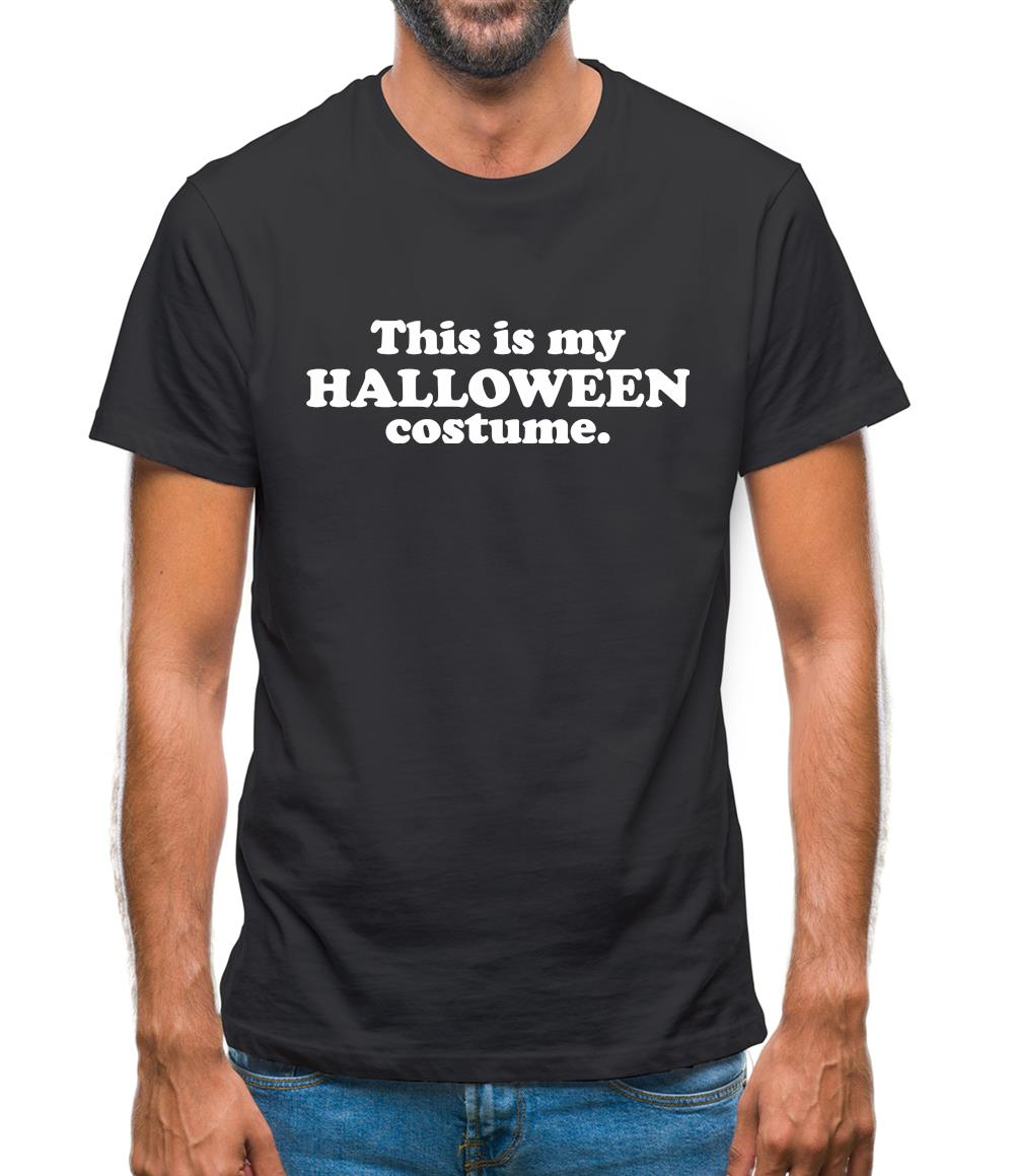 ba578d3d This Is My Halloween Costume Mens T-Shirt – Tee.sh