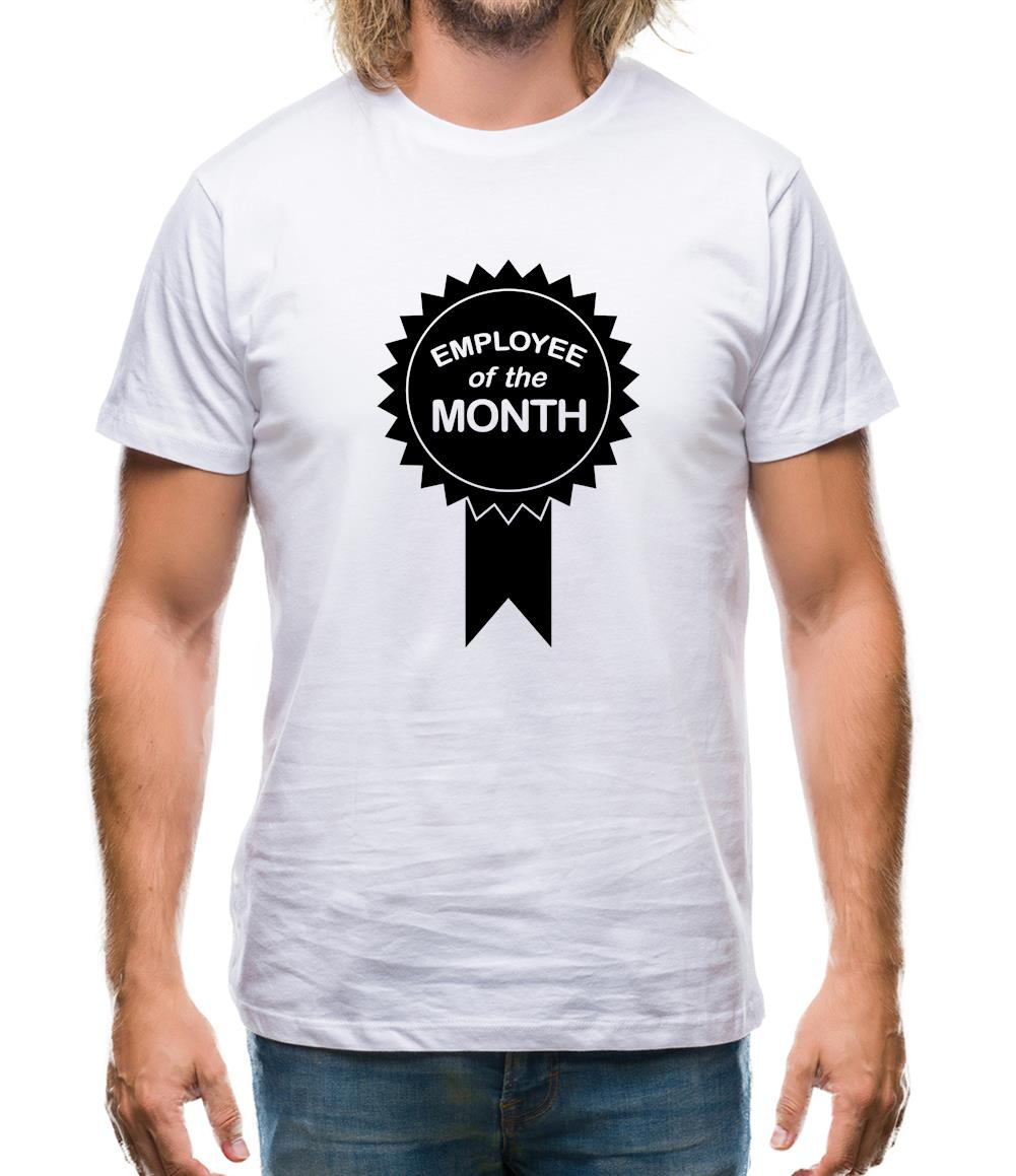 Employee Of The Month Mens T-Shirt