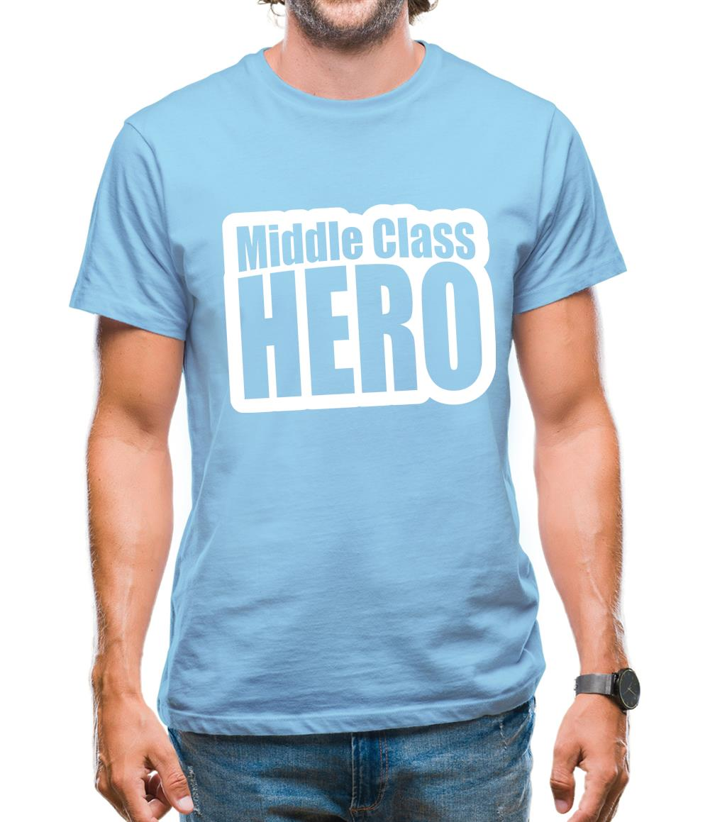 Middle Class Hero Mens T-Shirt