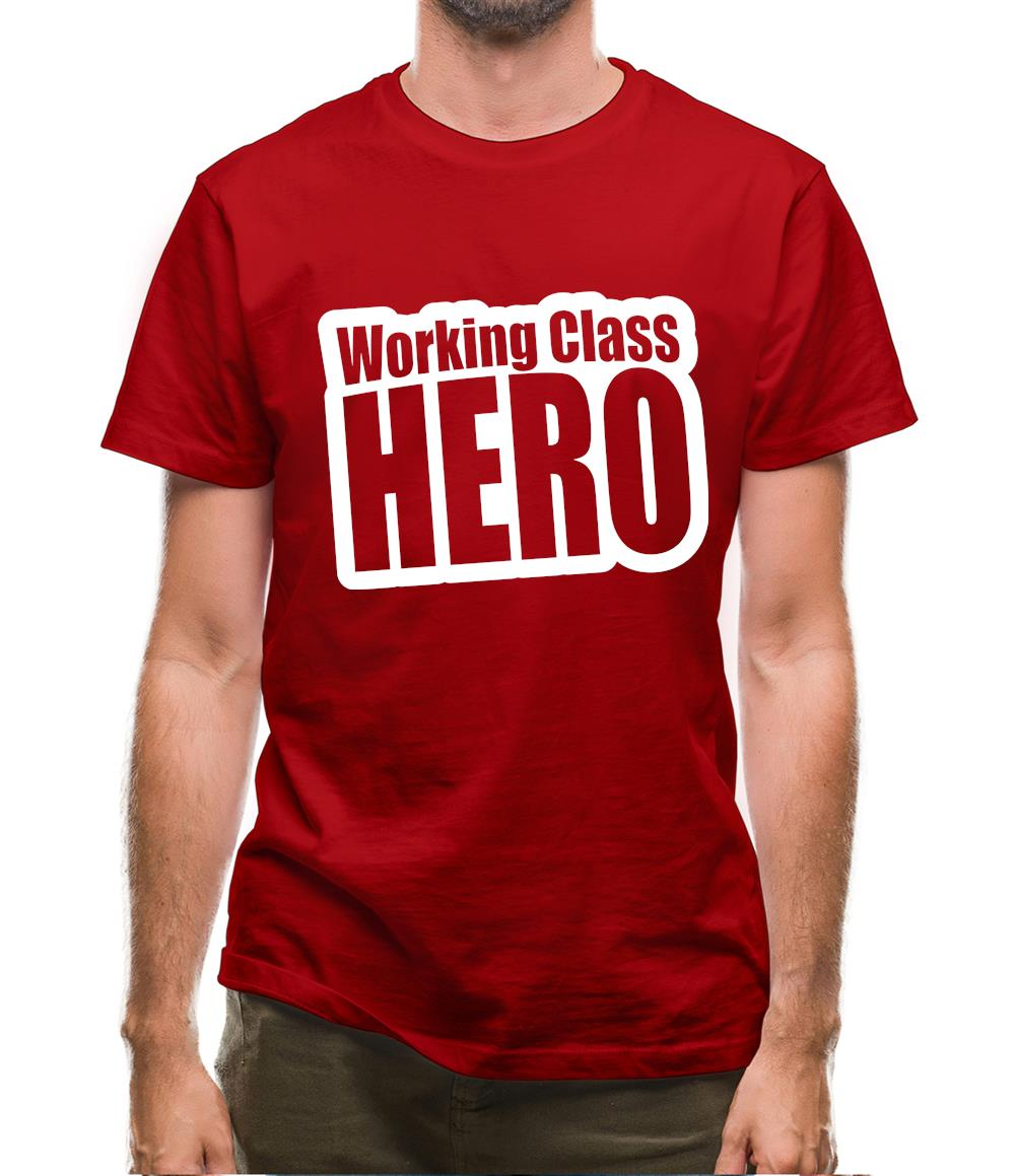 Working Class Hero Mens T-Shirt