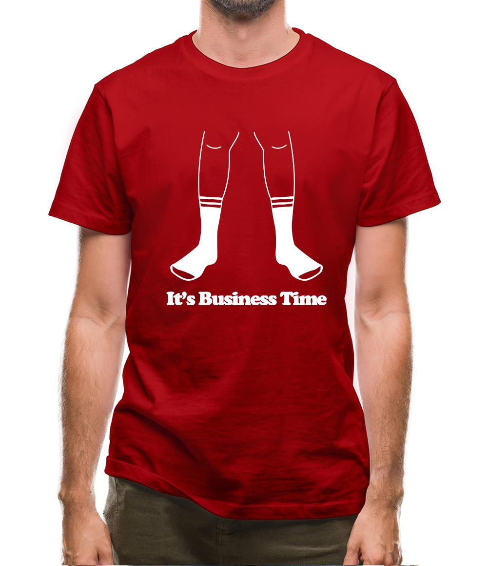 It's Business Time Mens T-Shirt