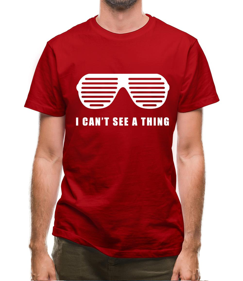 I Can't See A Thing Mens T-Shirt