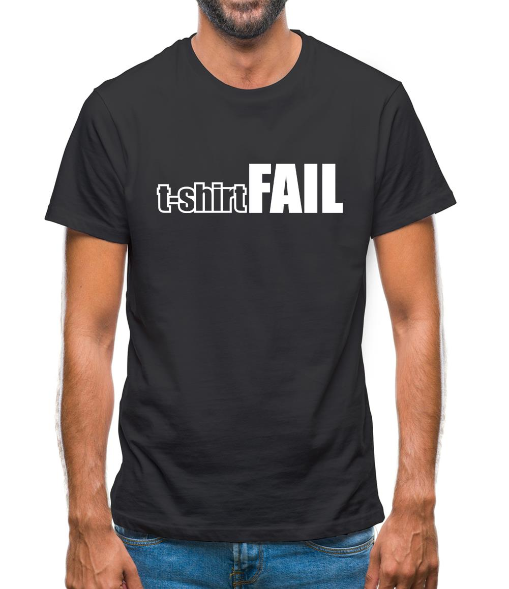 T-Shirt FAIL Mens T-Shirt