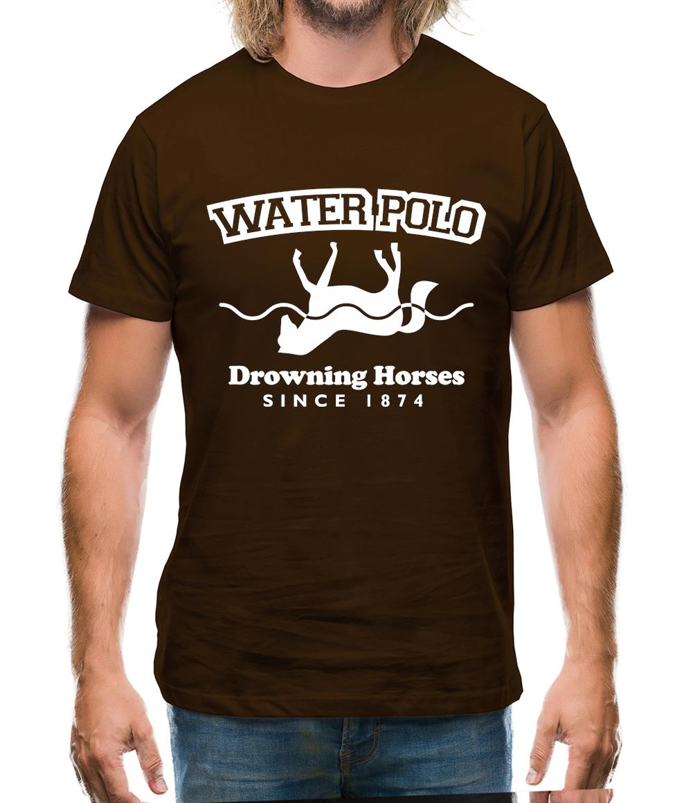 Water Polo - Drowning Horses Since 1874 Mens T-Shirt