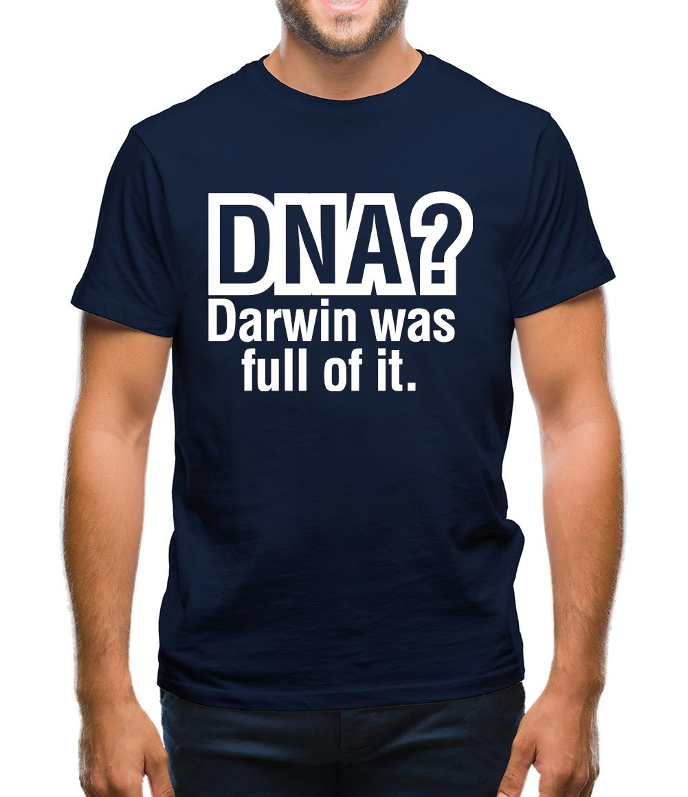 DNA Darwin Was Full Of It Mens T-Shirt