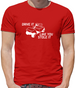 Drive it Like you Stole it Mens T-Shirt