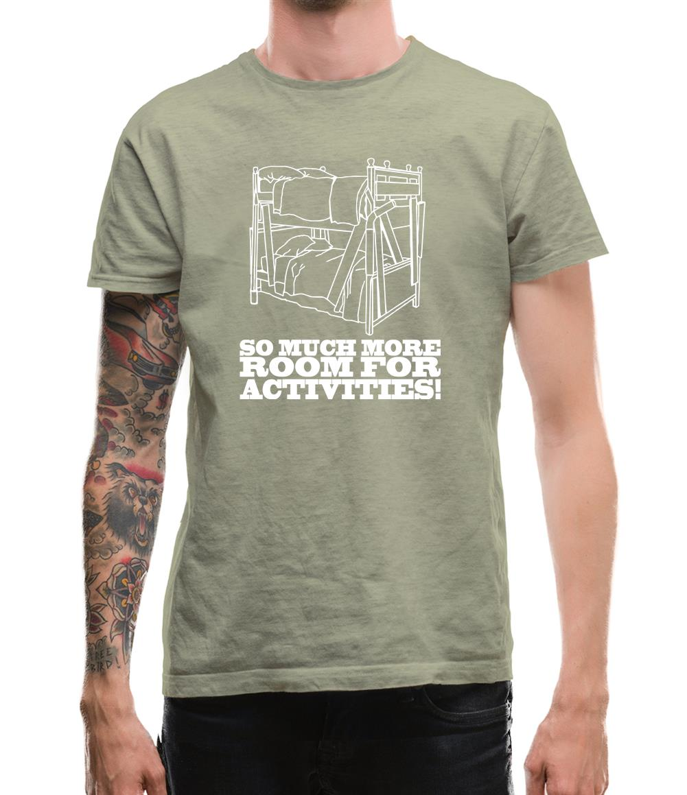 So Much More Room For Activities! Mens T-Shirt