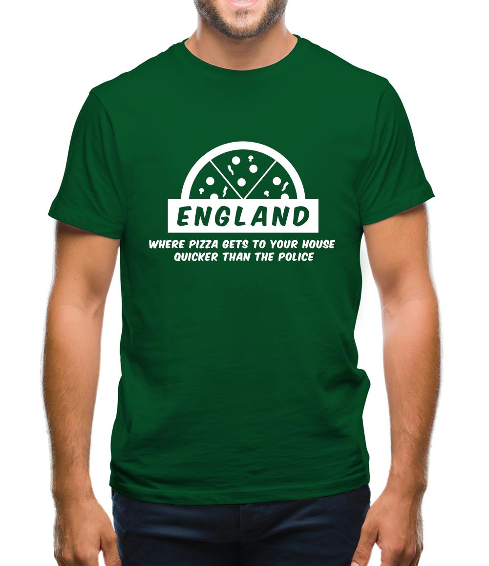 England Where Pizza Gets To Your House Quicker Than The Police Mens T-Shirt